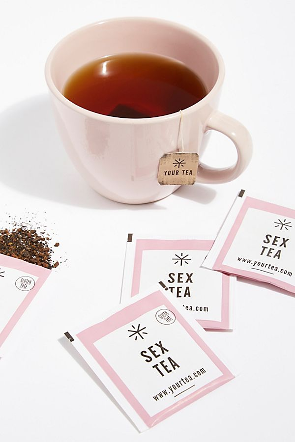 Your Tea Sex Tea $25.00