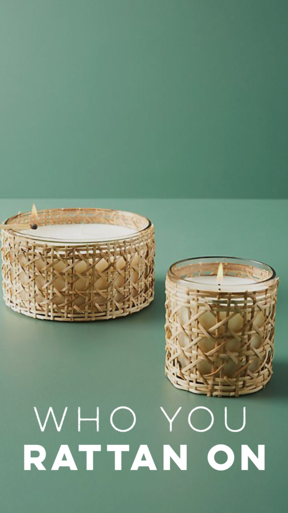 RATTAN GOES FROM VINTAGE TO OHH SO NEW