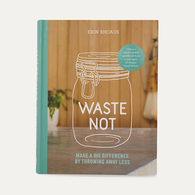 Waste Not Book $25.00