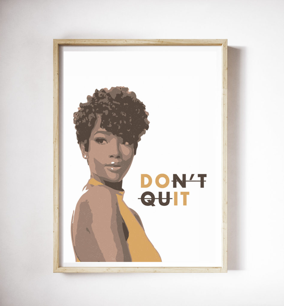 Dont Quit Print from 10.00