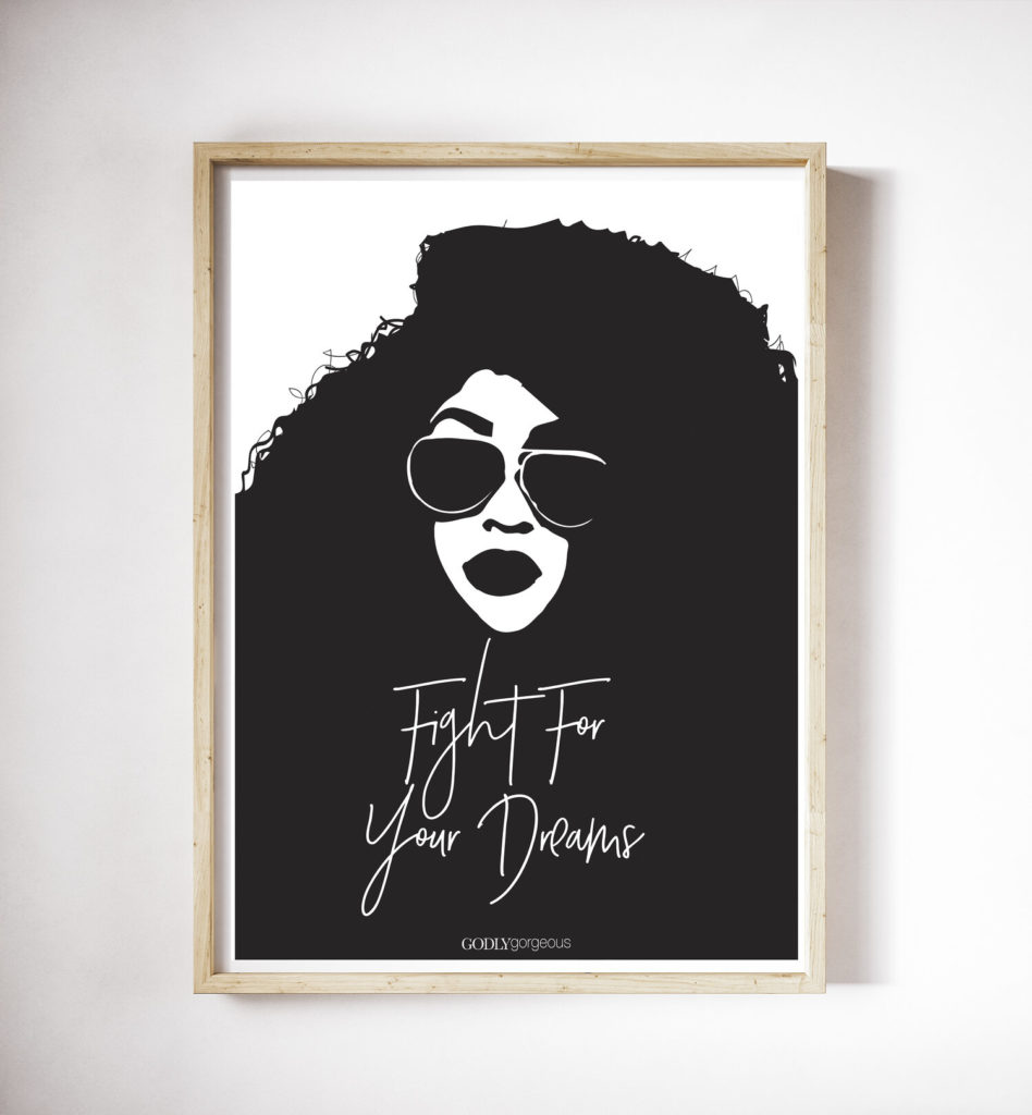 Fight For Your Dreams Print from10.00