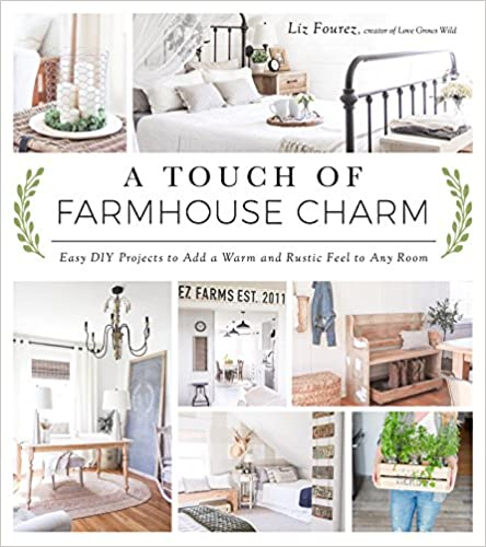 A Touch of Farmhouse Charm: Easy DIY Projects $10.67