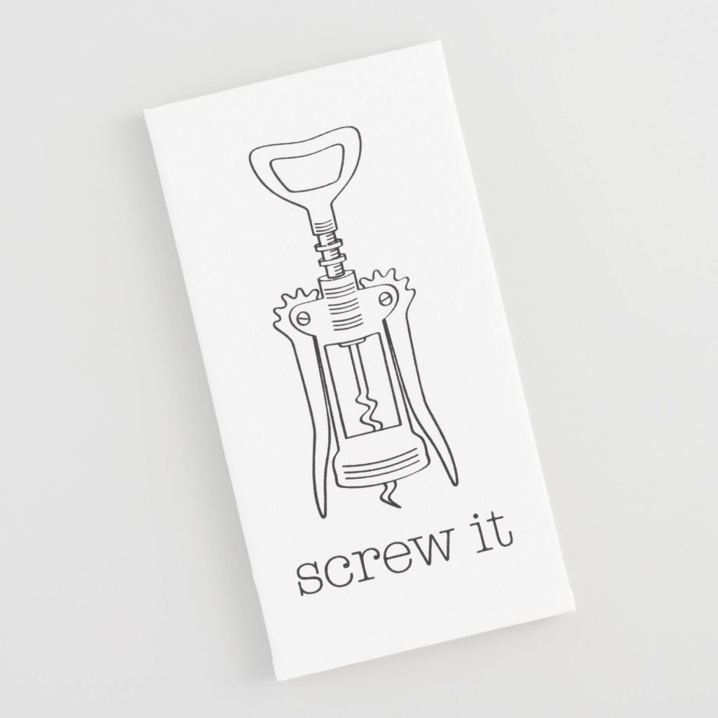 Screw It Kitchen Towel $5.99