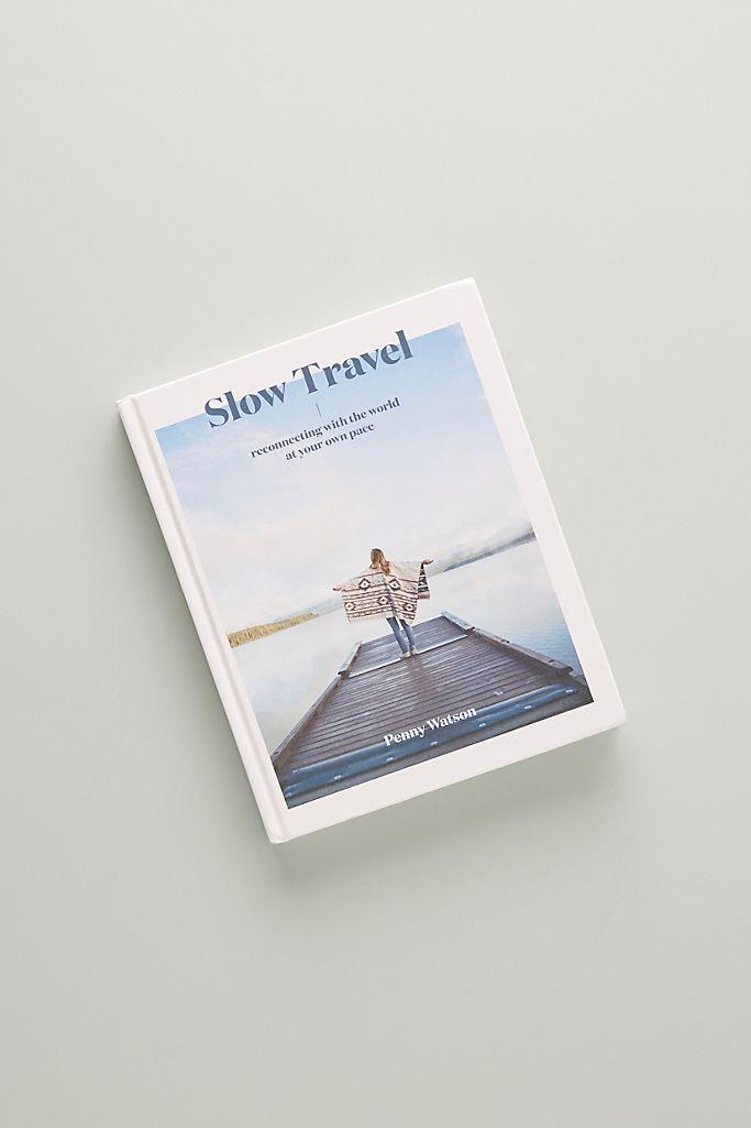 Slow Travel $40.00