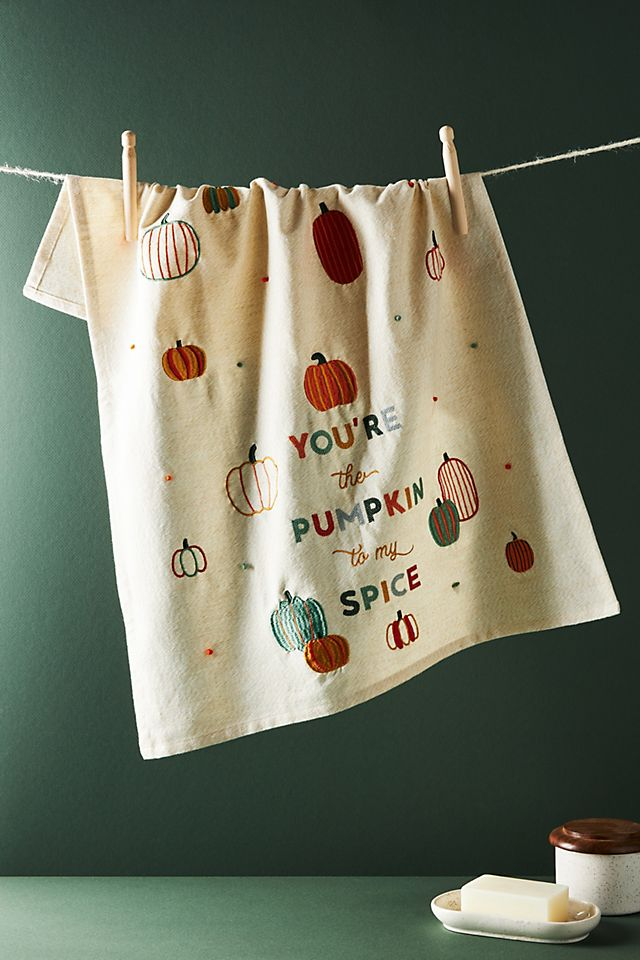 You\'re The Pumpkin To My Spice Dish Towel $24.00